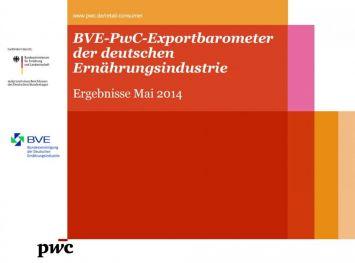 BVE-PwC-Exportbarometer der deutschen Ernährungsin