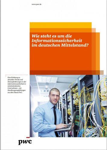 Wie steht es um die Informationssicherheit im deut