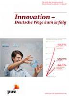 Innovation - Deutsche Wege zum Erfolg