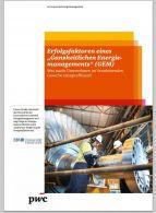 Erfolgsfaktoren eines ganzheitlichen Energiemanage