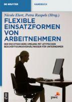 Flexible Einsatzformen von Arbeitnehmern.