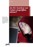 Ist Ihr Institut vor Cyber-Angriffen sicher?